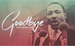 MLK Goodbye (46516)