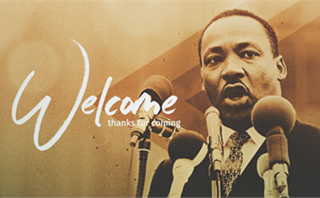 MLK Welcome