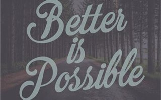 Better is Possible Series