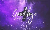 Ash Wednesday Goodbye