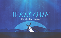 Good Friday Cross Welcome