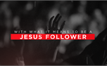 Jesus Follower (49652)