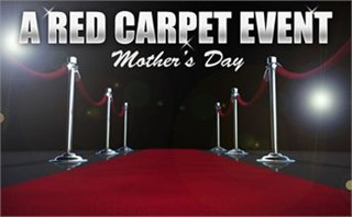 Mother's Day: Red Carpet Event