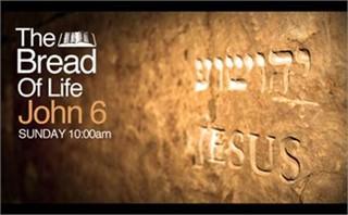 John 6_ The Bread of Life