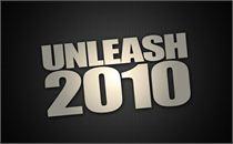 Unleash 2010