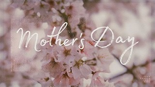 Mother's Day - Floral