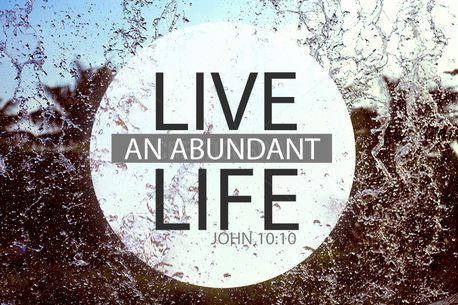 Live and abundant life (52477)