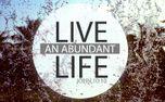 Live and abundant life (52676)