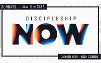Discipleship Now Slide