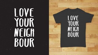 Love Your Neighbour