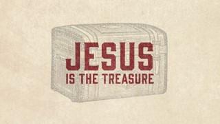 Jesus is the Treasure