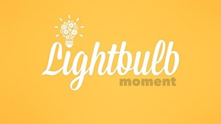 Lightbulb Moment