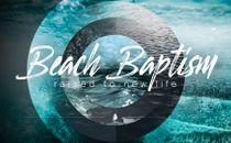 Beach Baptisms
