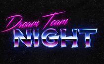 Dream Team Night (80's Theme)