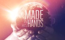 Made In His Hands