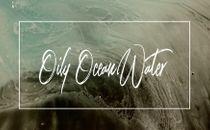 Oily Ocean Water
