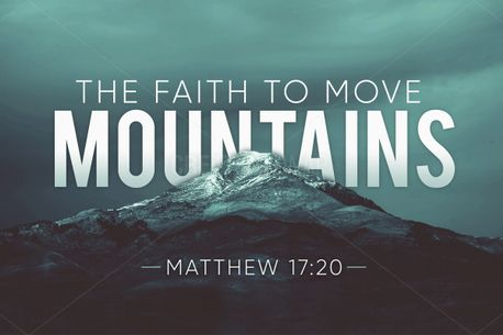 The Faith to Move Mountains (57134)