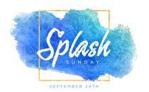 Splash Sunday Slide