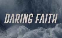 Daring Faith Opener Video