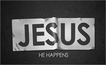 JESUS HAPPENS