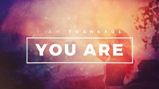 I am thankful title motion