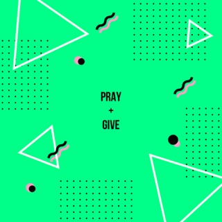 Pray and Give