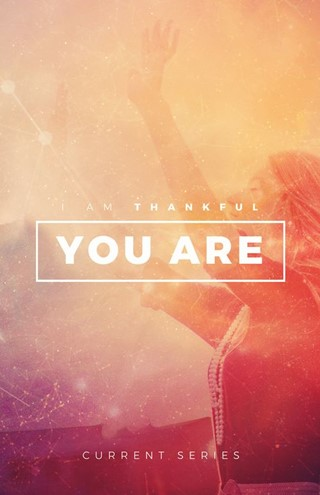 I Am Thankful You Are Bulletin