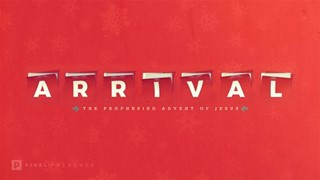 Arrival: An Advent Christmas