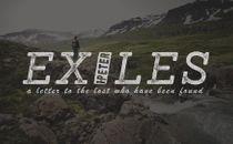 Exiles Series Video