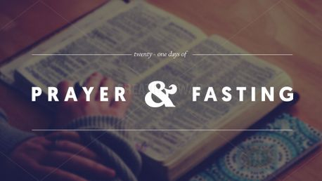 21 Days of Prayer and Fasting (61709)