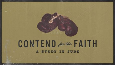 """""""Contend for the Faith"""" Series (62513)"""