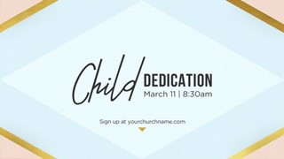 Child Dedication Slide & Flyer