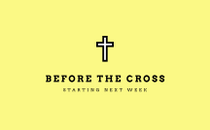 Before the cross