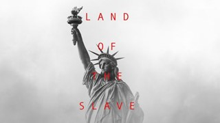 LAND OF THE SLAVE