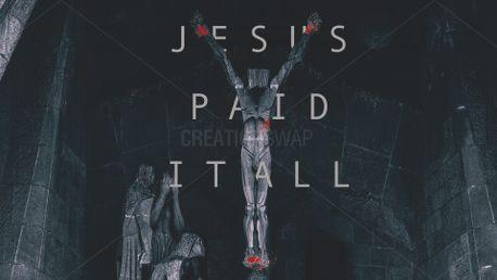 JESUS PAID IT ALL (64220)