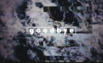 Water Glitch Goodbye