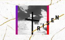 Risen // Easter Sermon Series