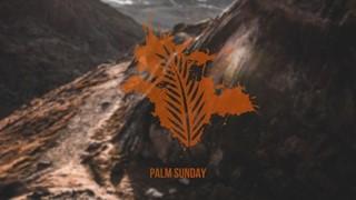 Palm Sunday v3