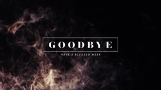 Good Friday Smoke Goodbye