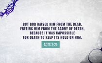 Death Could Not Hold Him Scrip