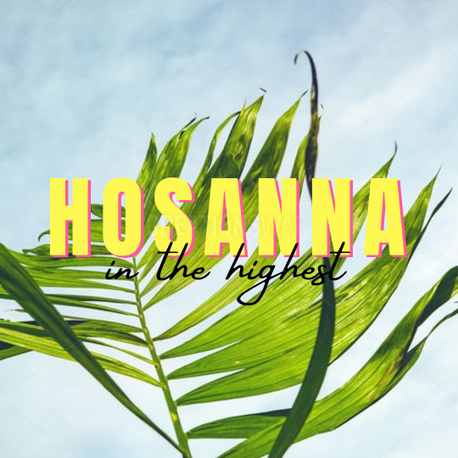 Hosanna In The Highest (65501)