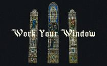 Work Your Window