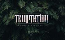 Temptation Sermon Series 4K