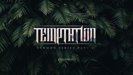 Temptation Sermon Series 4K (69234)
