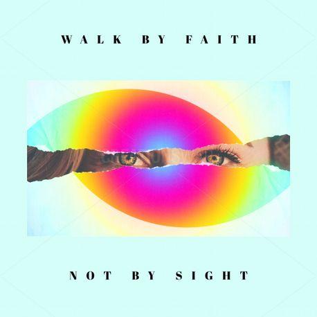 Walk by faith (70587)