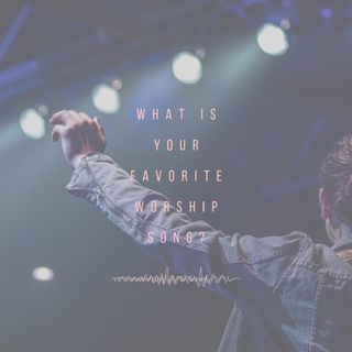 Favorite worship song