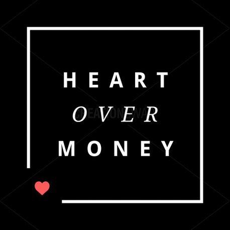 Heart over money (71127)
