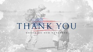 Veterans Day - Thank You