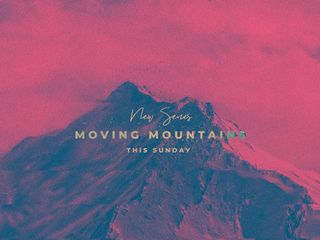 Moving Moutains - Series