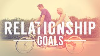 Relationship Goal Stills